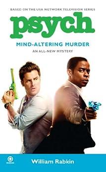 Psych: Mind-Altering Murder by [Rabkin, William]