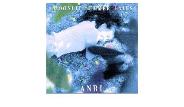 ANRI - Moonlit Summer Tales - ...