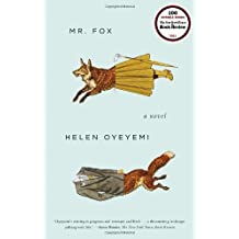 Mr. Fox by Oyeyemi, Helen (2012) Paperback