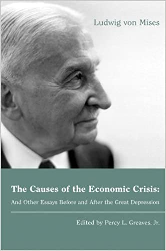 Amazoncom The Causes Of The Economic Crisis And Other Essays  Amazoncom The Causes Of The Economic Crisis And Other Essays Before And  After The Great Depression Lvmi Ebook Ludwig Von Mises Kindle Store In An Essay What Is A Thesis Statement also Buy Coursework  Persuasive Essay Examples For High School