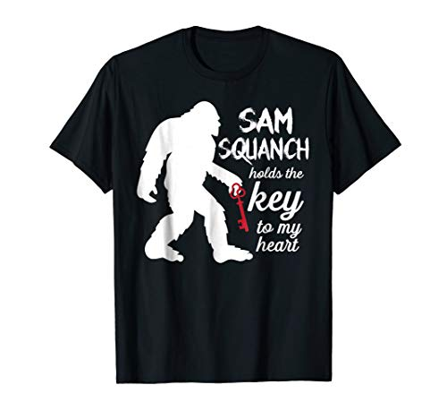 Samsquanch Holds the Key to my Heart -funny t-shirt - Key To My Heart Tee
