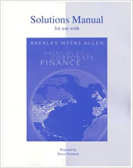 Solutions Manual to accompany Principles of Corporate Finance, 9th Edition