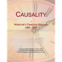 Causality: Webster's Timeline History, 1402 - 2007
