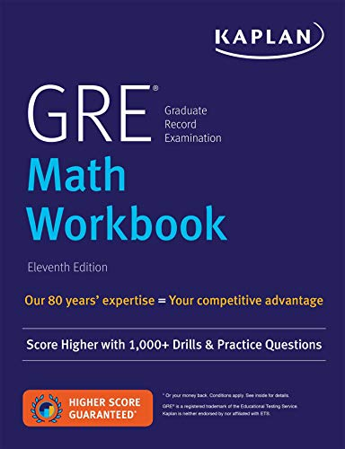 GRE Math Workbook: Score Higher with 1,000+ Drills & Practice Questions (Kaplan Test Prep)