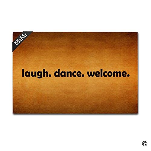 MsMr Doormat Entrance Mat Funny Doormat Home Office Decorative Door Mat Indoor/Outdoor Rubber 23.6''X15.7'' - Laugh Dance Welcome by MsMr