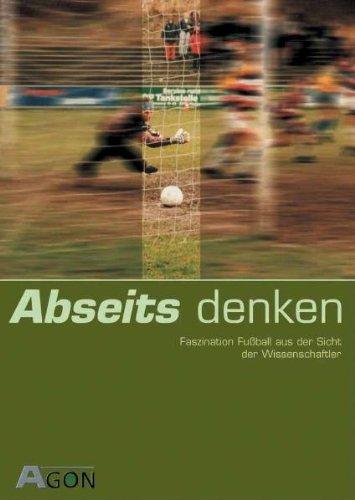 abseits-denken-fussball-in-kultur-philosophie-und-wissenschaft