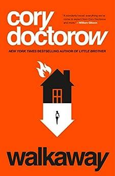 Walkaway: A Novel by [Doctorow, Cory]