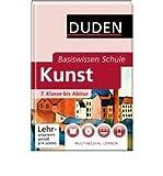 img - for Duden. Basiswissen Schule. Kunst: 7. Klasse bis Abitur (Hardback)(German) - Common book / textbook / text book
