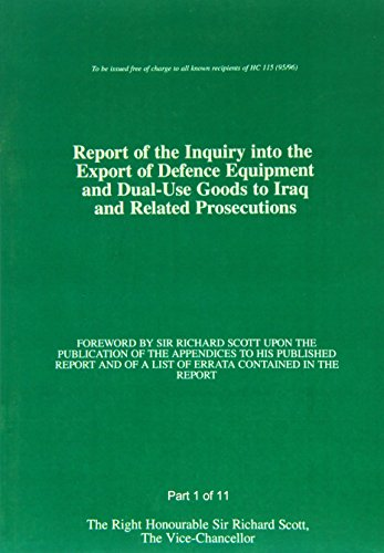 Scott Enquiry Report - Report of Inquiry into Export of Defence Equipment & Dual (House of Commons Papers)