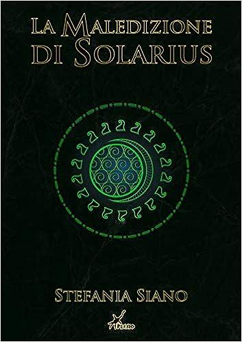 Di Stefania Solarius Amazon itLa Libri SianoPSiano Maledizione nOwX0k8P