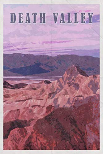 - Death Valley: National Park California Titus Canyon Salt Flats 2020 Planner Calendar Daily Weekly Monthly Organizer