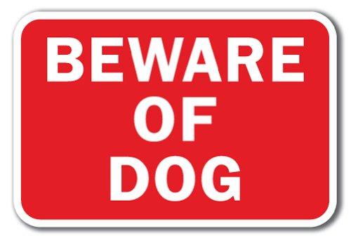 "Beware Of Dog Sign 12"" x 18"" Heavy Gauge Aluminum Signs"