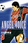Angel Voice, tome 03