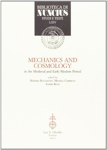 Mechanics and cosmology in the Medieval and Early Modern Period