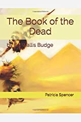 The Book of the Dead: by EA Wallis Budge Paperback