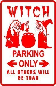 (WITCH PARKING sign * street cult halloween)