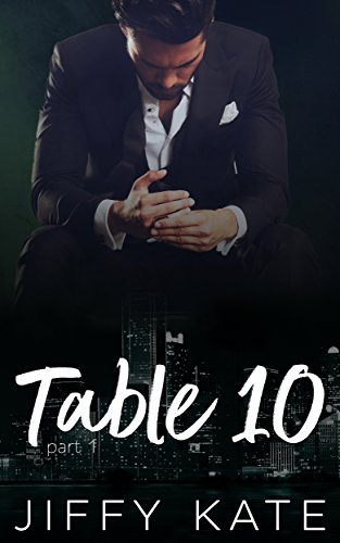 Table 10: Part 1: A Novella Series