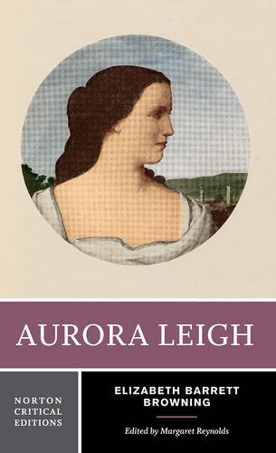 essays on aurora leigh Your essay will respond to one of the prompts generated for the poem assigned to your group both aurora leigh and the ring and the book.