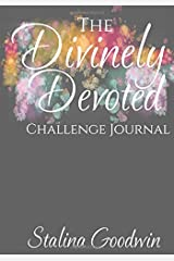 The Divinely Devoted Challenge Journal Paperback