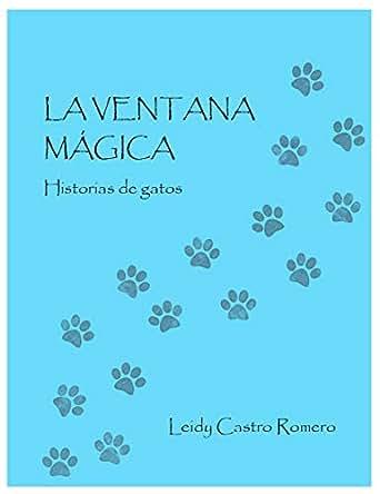Amazon.com: La ventana mágica: Historias de gatos (Cuentos ...
