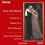 Klenau: Symphony No. 1 & 5 / Paolo Und Francesca