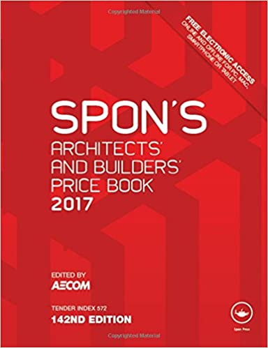 Spon's Architects' and Builders' Price Book 2017 (Spon's Price Books)