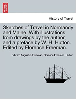 Sketches of Travel in Normandy and Maine