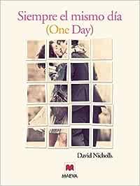Siempre el mismo día: Una historia de amor sin fecha de