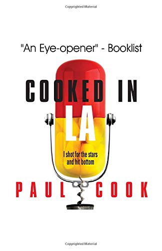 Download Cooked in LA: I shot for the stars and hit bottom (Volume 2) PDF