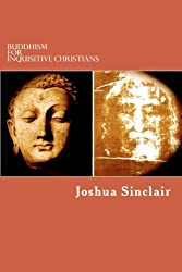 Buddhism for Inquisitive Christians