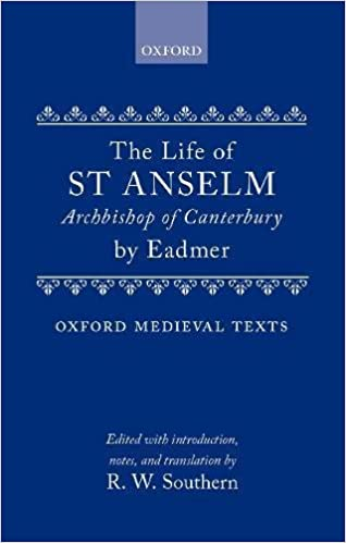 Life Of Stanselm Archbishop Of Canterbury Mediaeval Texts