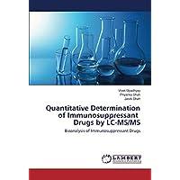 Quantitative Determination of Immunosuppressant Drugs by LC-MS/MS: Bioanalysis of...