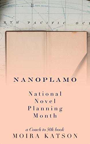 Nanoplamo National Novel Planning Month A Couch To 50k Book