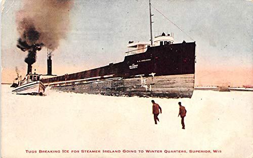 Freighter Shipping Postcard Old Vintage Antique Post Card Tugs Breaking Ice fro Steamer Ireland going to Winter Quarters Superior, Wisconsin 1916
