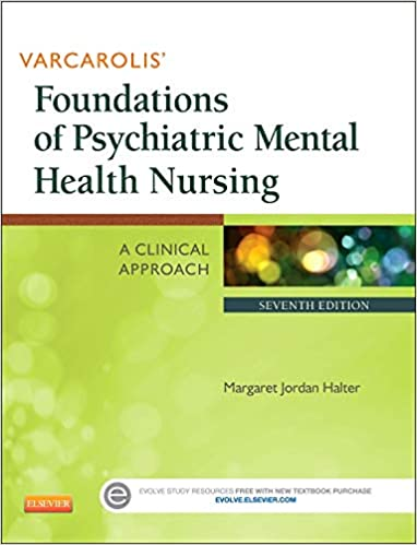 Varcarolis Foundations Of Psychiatric Mental Health Nursing A