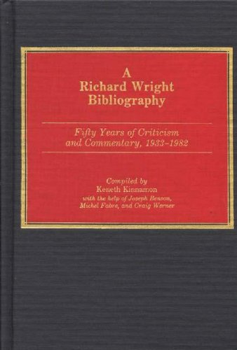Search : A Richard Wright Bibliography: Fifty Years of Criticism and Commentary, 1933-1982 (Bibliographies and Indexes in Afro-American and African Studies)
