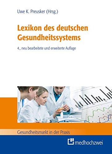 Lexikon des deutschen Gesundheitssystems (Gesundheitsmarkt in der Praxis)