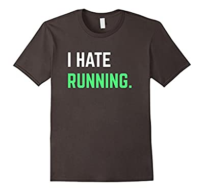 I Hate Running T-Shirt Funny Running Shirts Exercise Workout