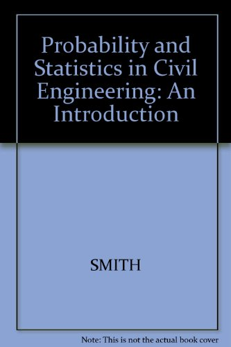 Probability and Statistics in Civil Engineering: An Introduction