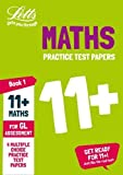 11+ Maths Practice Test Papers - Multiple-Choice: for the GL Assessment Tests (Letts 11+ Success)