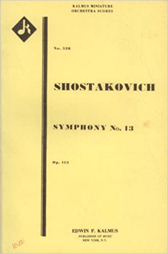 "?TOP? Symphony No. 13, Op. 113 (Babi Yar) For Bass Solo, Bass Chorus, And Orchestra [Study Score, 7"" X 10.5""] (Kalmus Miniature Orchestra Scores, 528). Brill KAYAK pechadur codigos TITLE usually polluti"