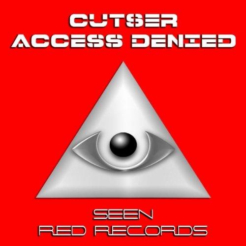 Amazon.com: Access Denied (Original Mix): Cutser: MP3