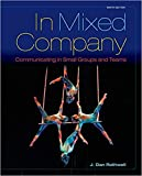 img - for [1285444604] [9781285444604] In Mixed Company: Communicating in Small Groups 9th Edition - Paperback book / textbook / text book
