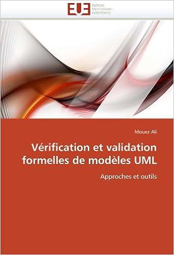 Vérification et validation formelles de modèles UML: Approches et outils (Omn.Univ.Europ.)