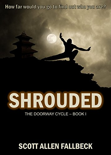 Shrouded (The Doorway Cycle Book 1)