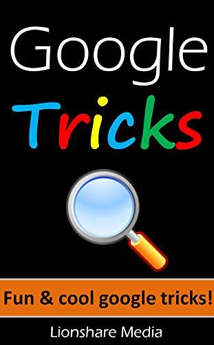 Google Tricks: Fun & Cool Google Tricks!
