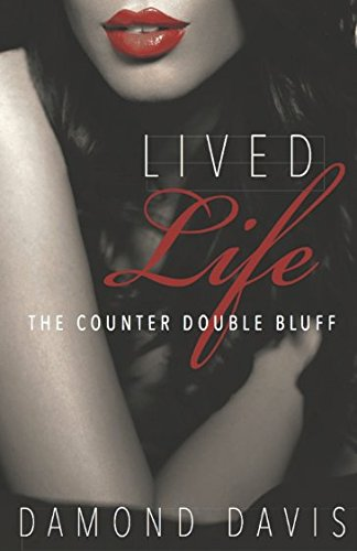 Lived Life: The Counter Double Bluff by Independently published