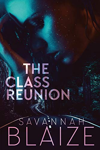 The Class Reunion by Savannah Blaize