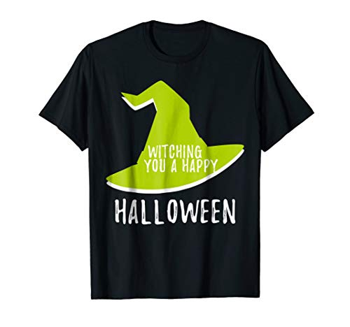Witching You a Happy Halloween T Shirt Bad Witch