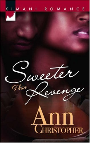 Search : Sweeter Than Revenge (Kimani Romance)